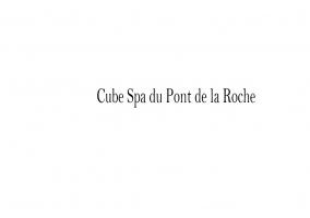 Cube Spa du Pont de la Roche